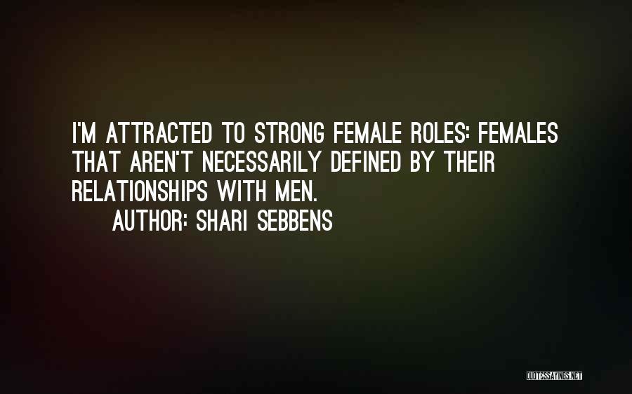 Shari Sebbens Quotes 635224