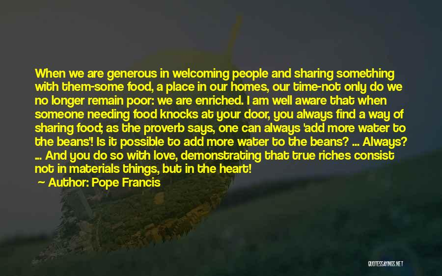 Sharing Food And Love Quotes By Pope Francis