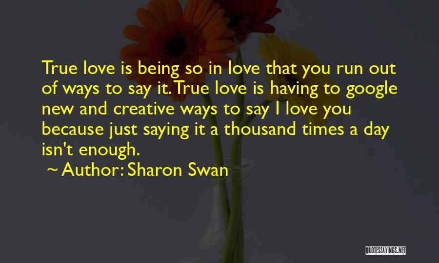 Sharon Swan Quotes 156681