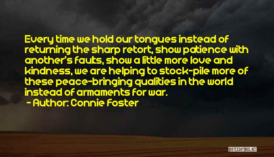 Sharp Tongues Quotes By Connie Foster