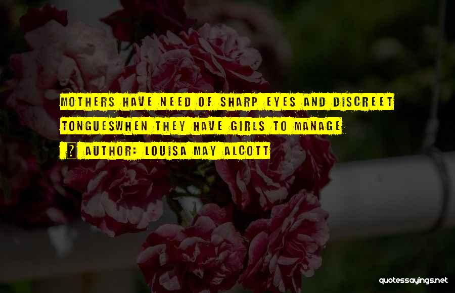 Sharp Tongues Quotes By Louisa May Alcott