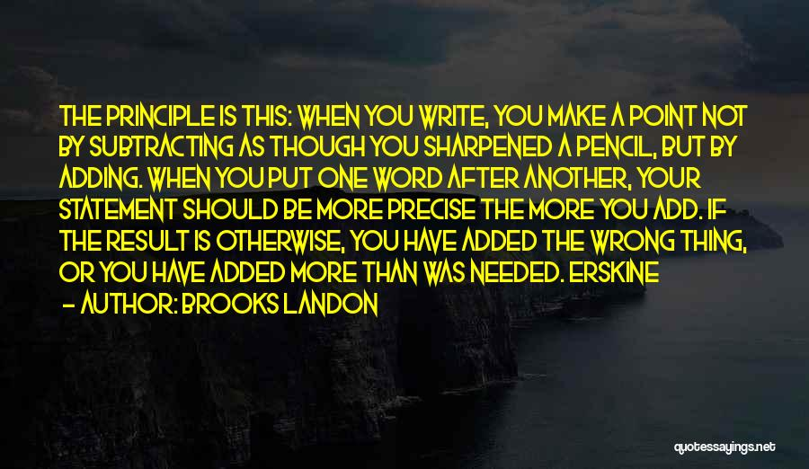 Sharpened Pencil Quotes By Brooks Landon