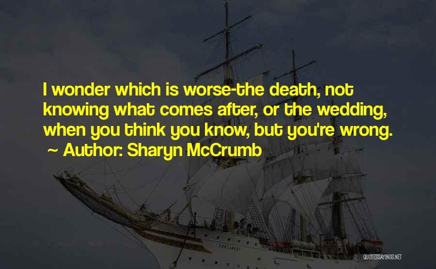 Sharyn McCrumb Quotes 1229668