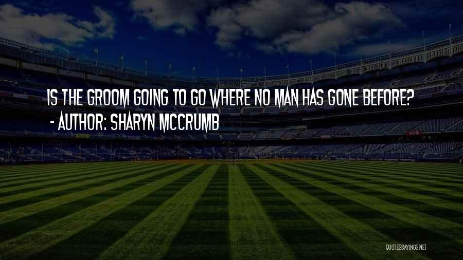 Sharyn McCrumb Quotes 1801929