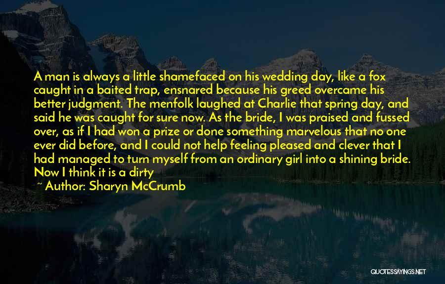 Sharyn McCrumb Quotes 971956