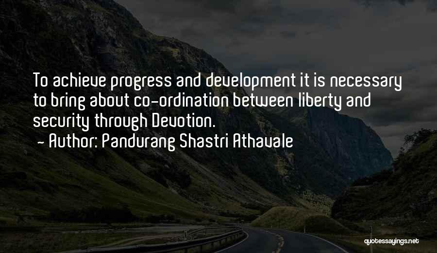 Shastri Quotes By Pandurang Shastri Athavale