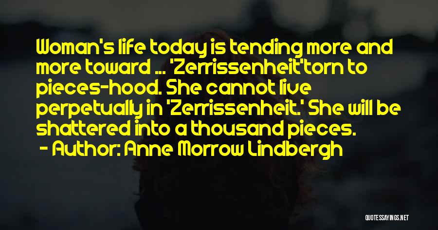 Shattered Pieces Quotes By Anne Morrow Lindbergh