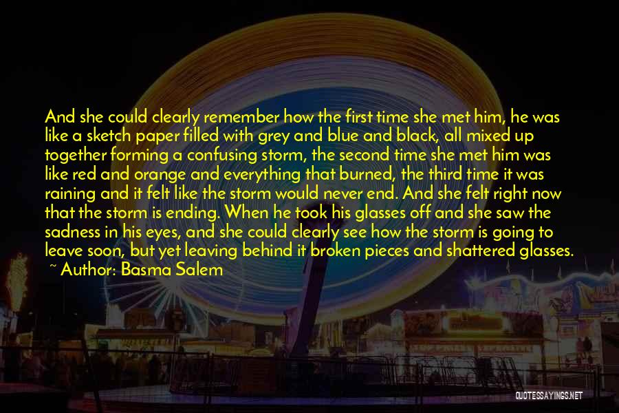 Shattered Pieces Quotes By Basma Salem