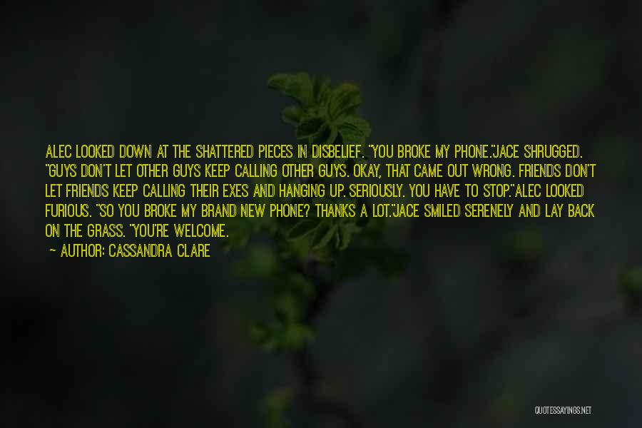 Shattered Pieces Quotes By Cassandra Clare
