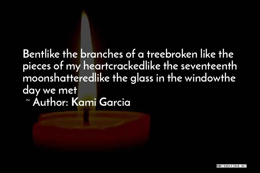 Shattered Pieces Quotes By Kami Garcia