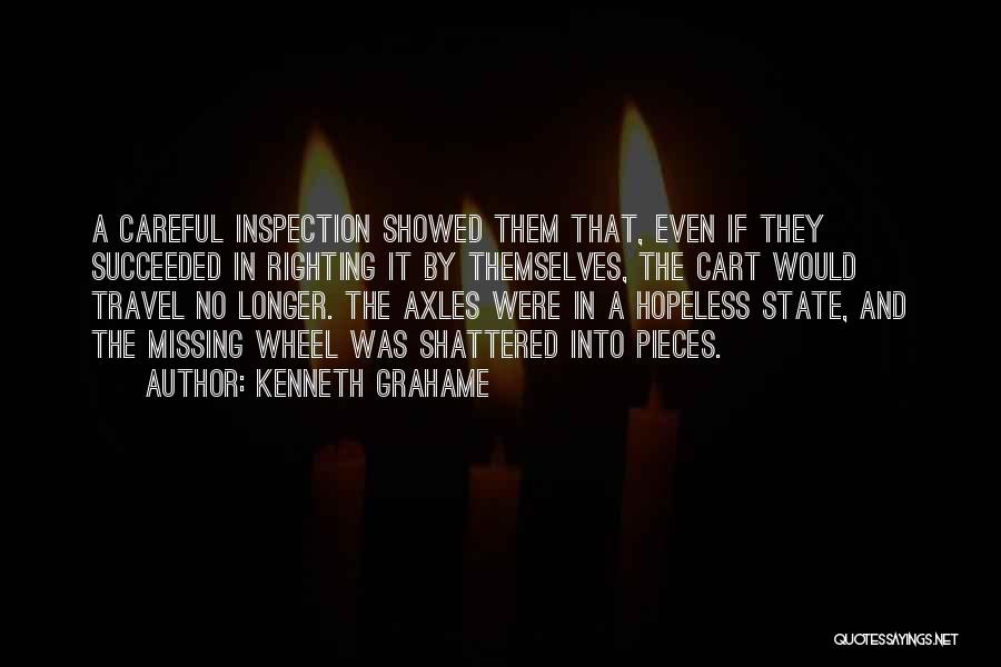 Shattered Pieces Quotes By Kenneth Grahame