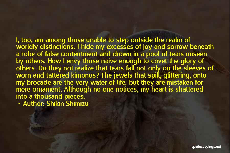 Shattered Pieces Quotes By Shikin Shimizu