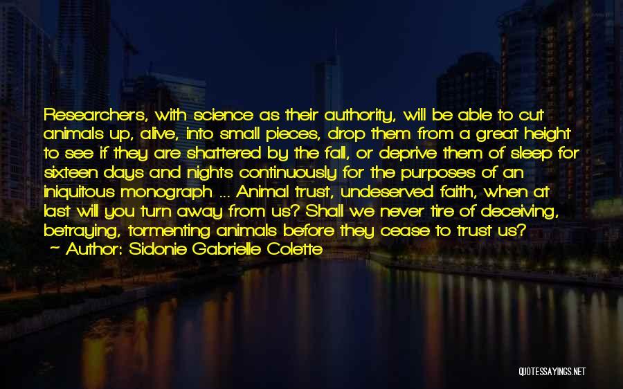 Shattered Pieces Quotes By Sidonie Gabrielle Colette