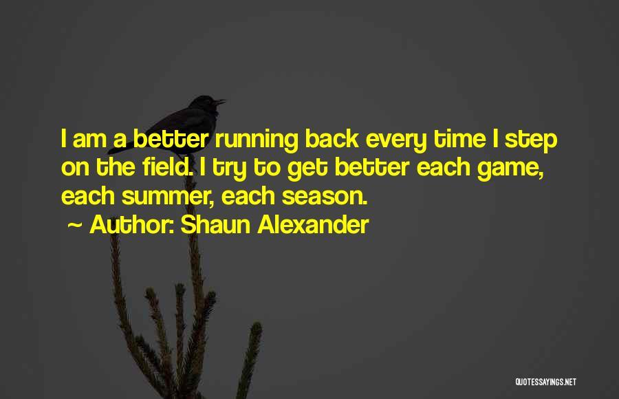 Shaun Alexander Quotes 1687743