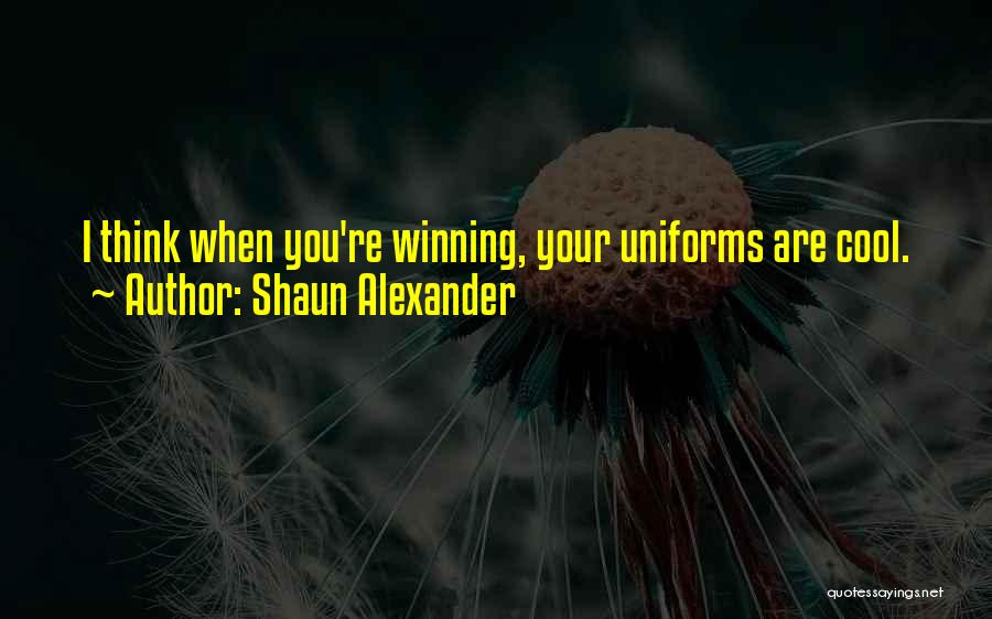 Shaun Alexander Quotes 1897523