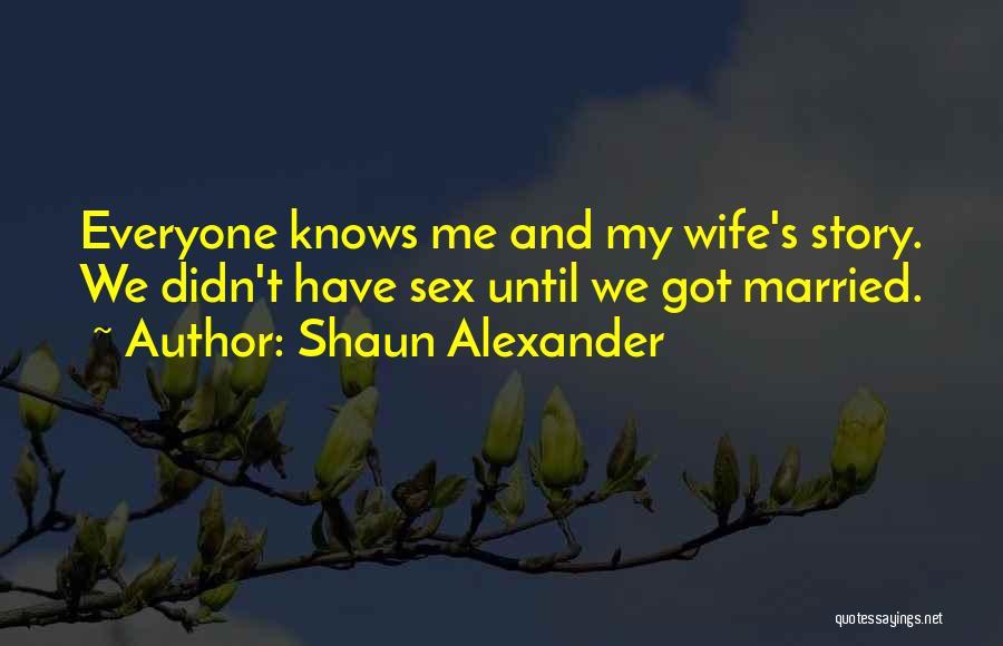 Shaun Alexander Quotes 2003115