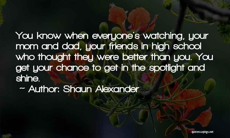 Shaun Alexander Quotes 2076890