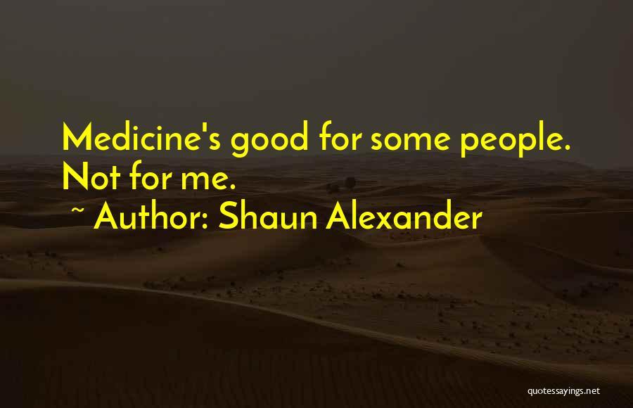 Shaun Alexander Quotes 2141517