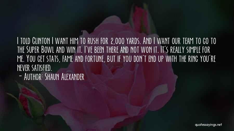 Shaun Alexander Quotes 506910