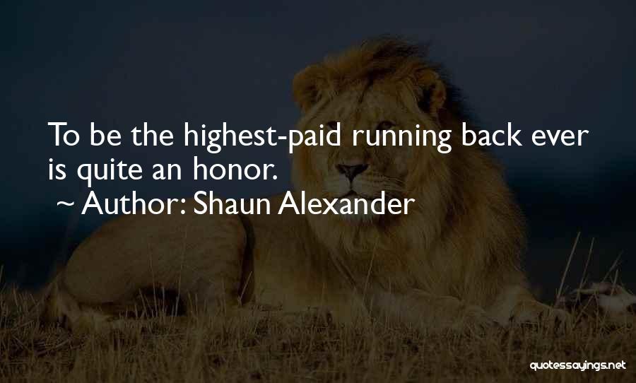 Shaun Alexander Quotes 88422