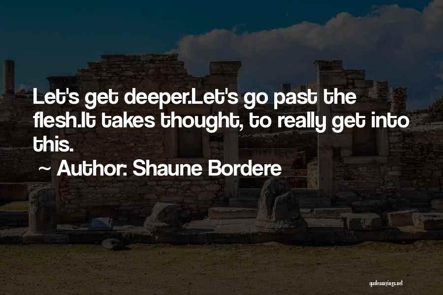 Shaune Bordere Quotes 1858434