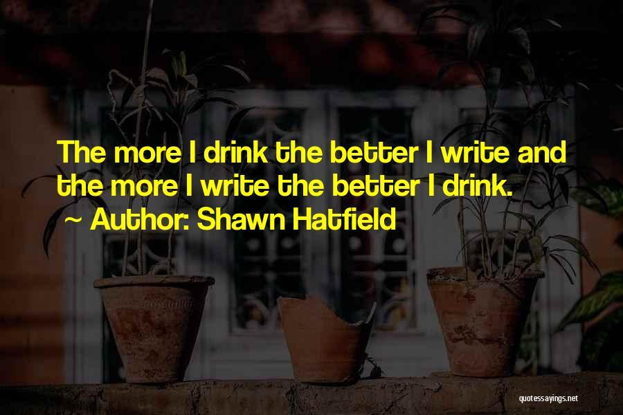 Shawn Hatfield Quotes 1811232