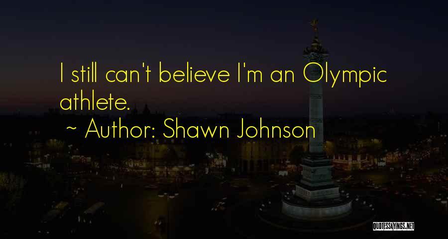 Shawn Johnson Quotes 1031706