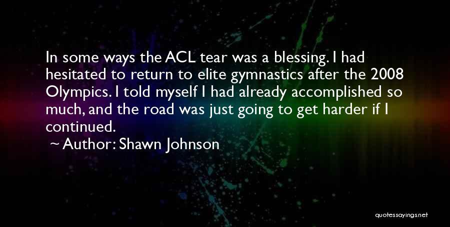 Shawn Johnson Quotes 1091541