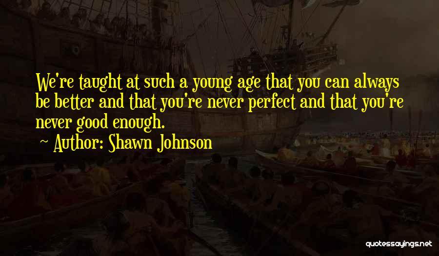 Shawn Johnson Quotes 1221094