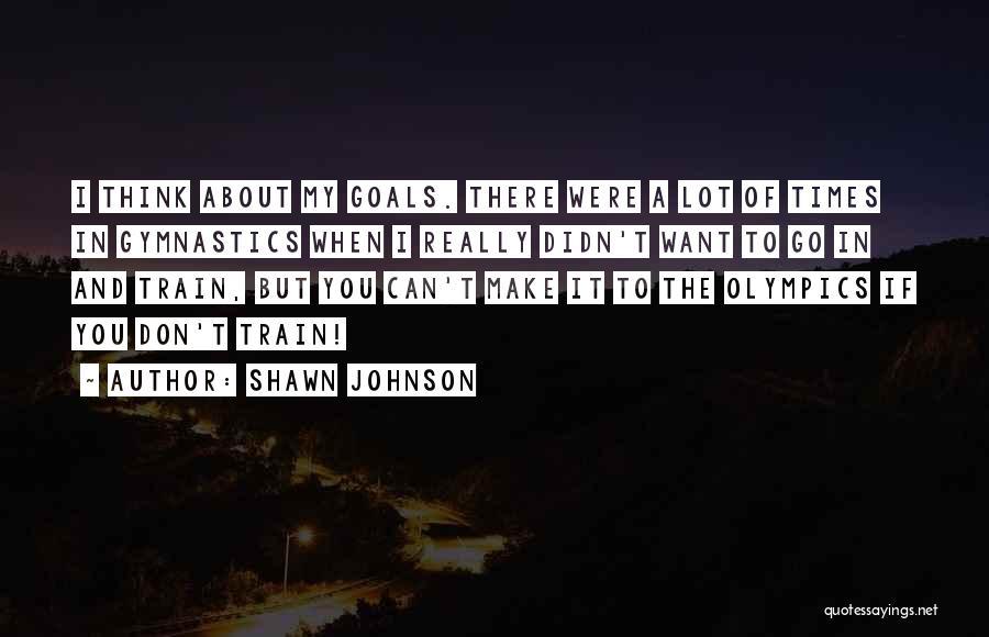 Shawn Johnson Quotes 1249225