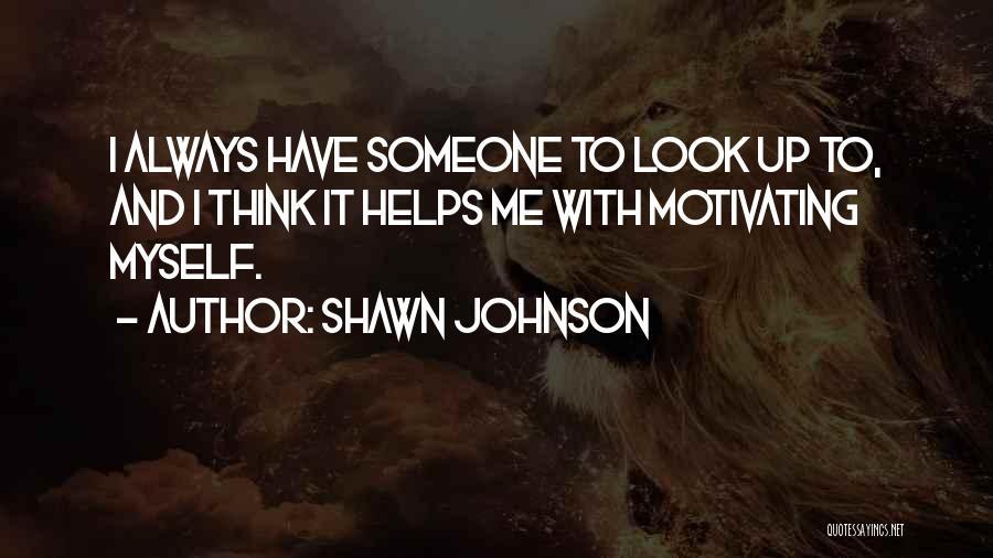 Shawn Johnson Quotes 1264685