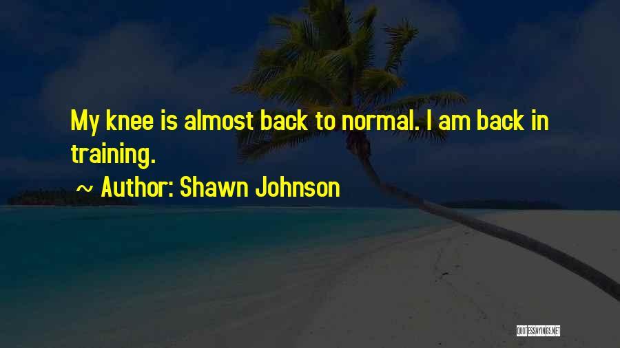 Shawn Johnson Quotes 1458088