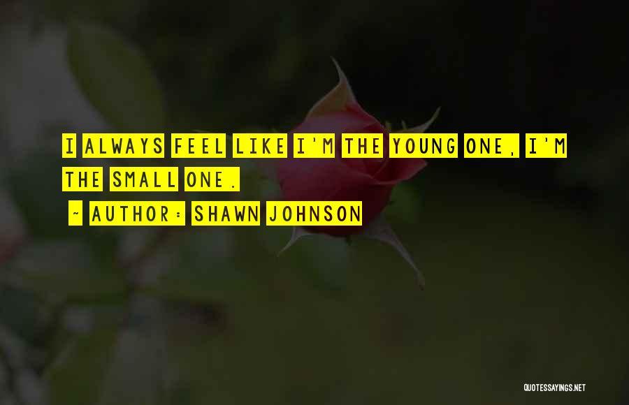 Shawn Johnson Quotes 1823298