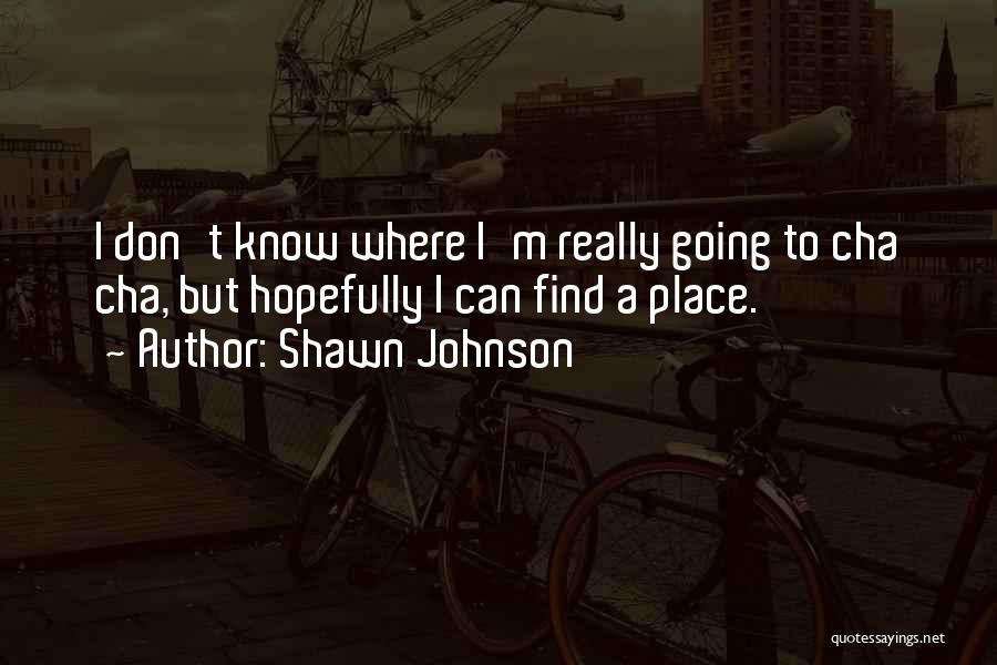 Shawn Johnson Quotes 1958171