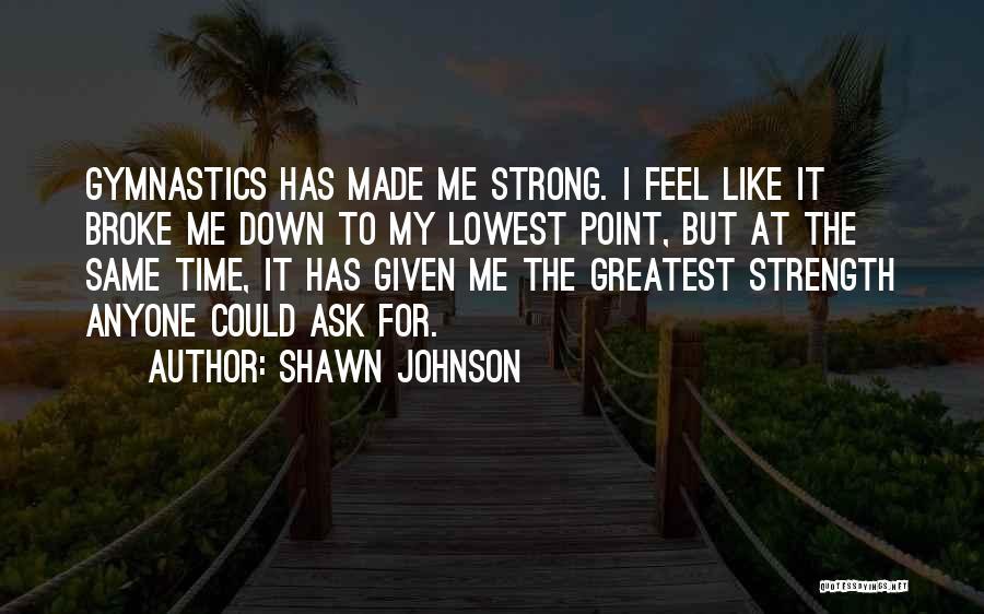 Shawn Johnson Quotes 2235265
