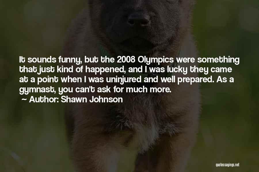 Shawn Johnson Quotes 234325