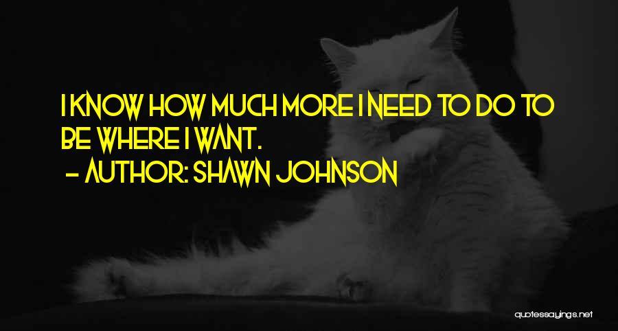 Shawn Johnson Quotes 265310