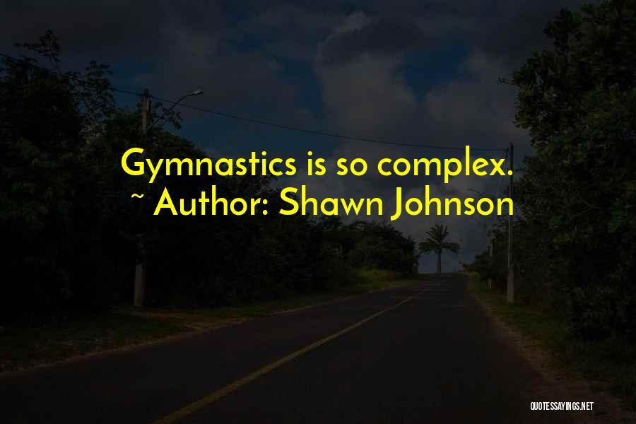Shawn Johnson Quotes 691654