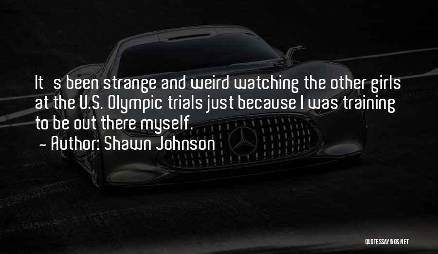 Shawn Johnson Quotes 831549