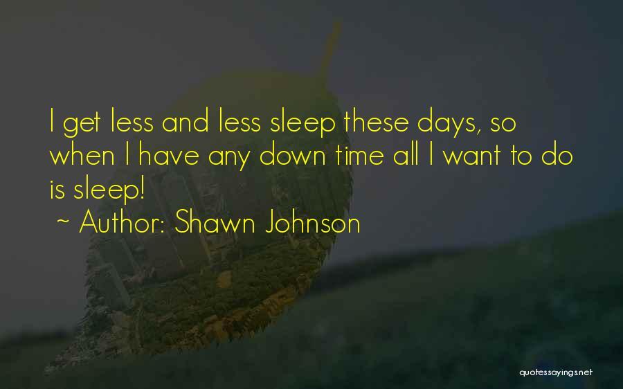 Shawn Johnson Quotes 909476