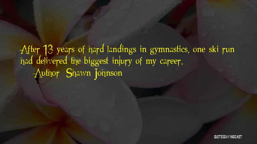 Shawn Johnson Quotes 932464