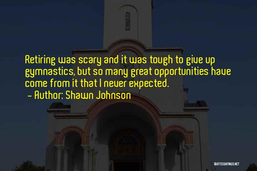 Shawn Johnson Quotes 96456