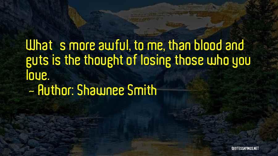 Shawnee Smith Quotes 1210759