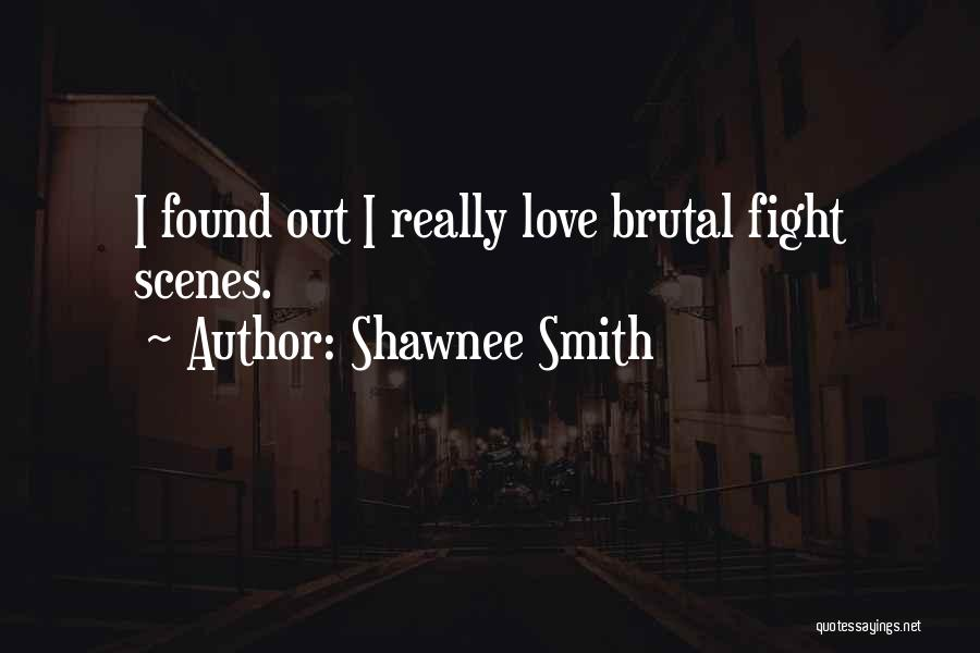 Shawnee Smith Quotes 1291034