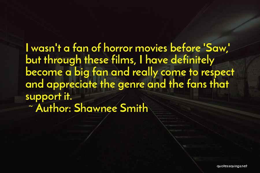 Shawnee Smith Quotes 2120003