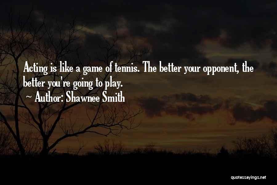 Shawnee Smith Quotes 794400