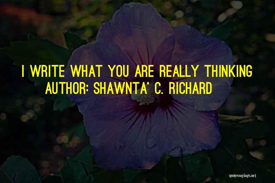 Shawnta' C. Richard Quotes 911862