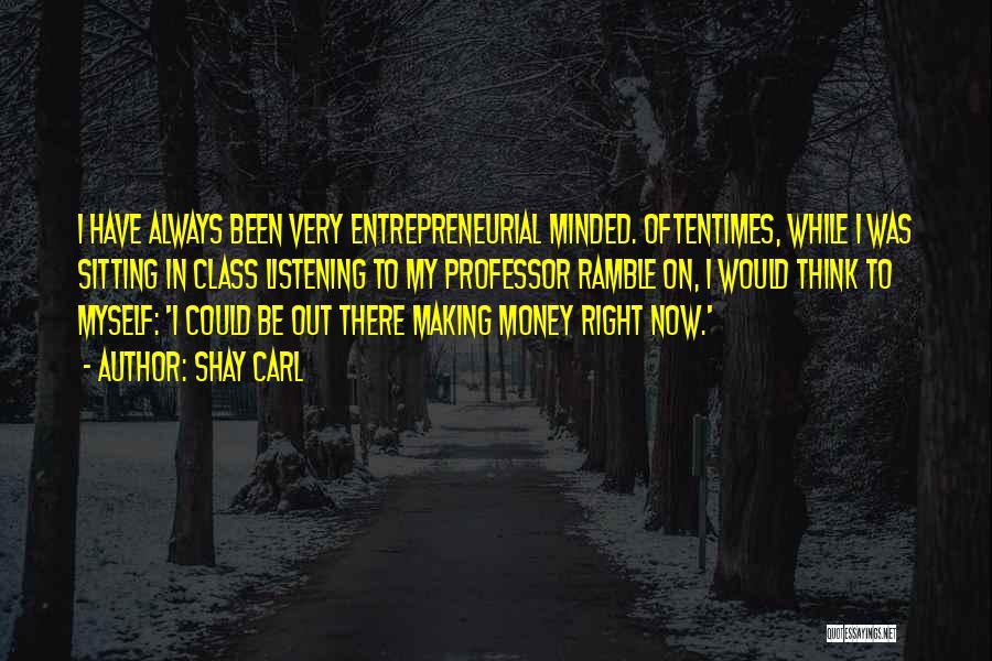 Shay Carl Quotes 1866209