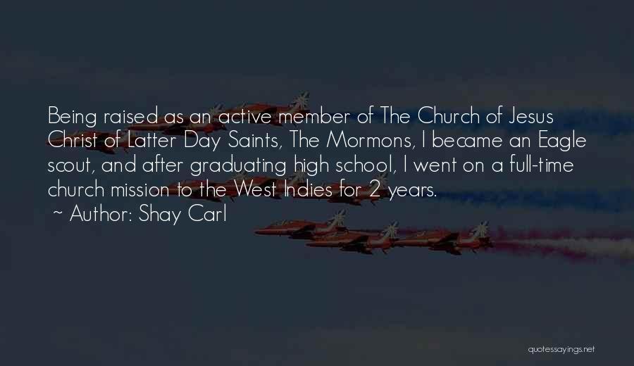 Shay Carl Quotes 721294