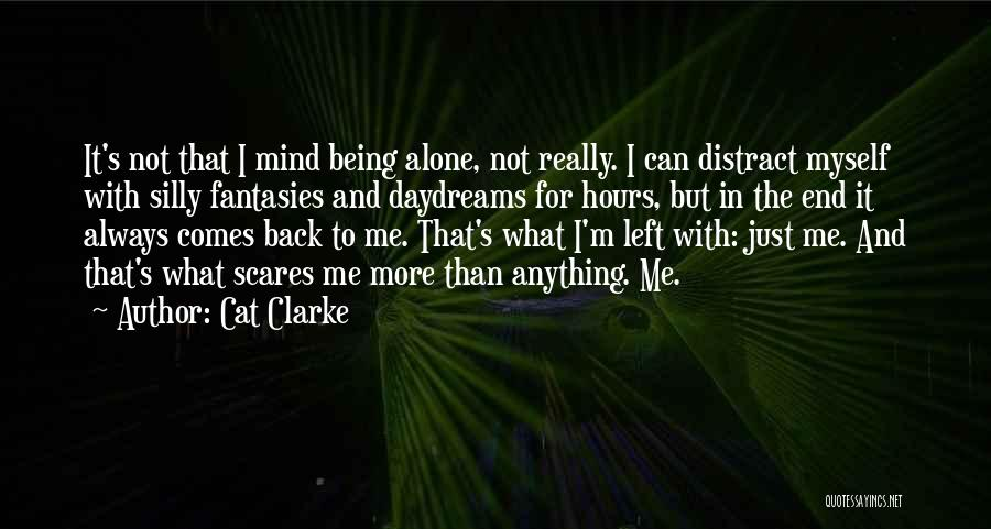 She Daydreams Quotes By Cat Clarke